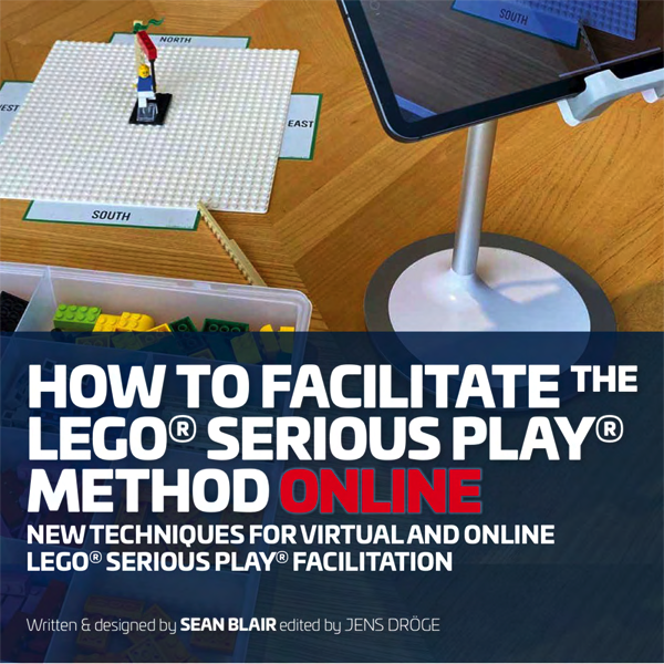 Das neue Buch von Sean Blair und Jens Dröge: LEGO SERIOUS PLAY online meistern